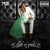 Life Is Good von Nas