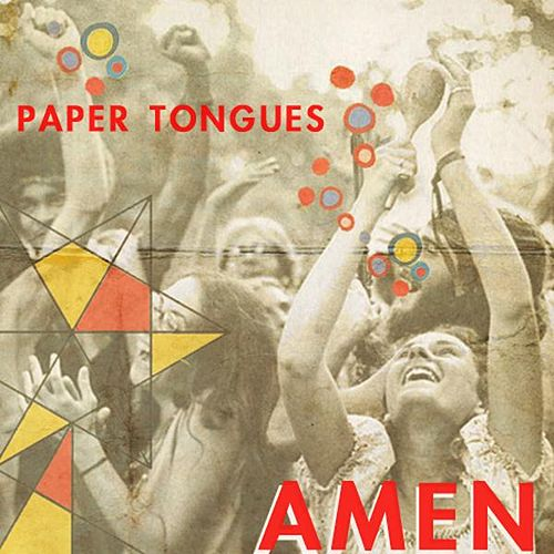 Amen by Paper Tongues