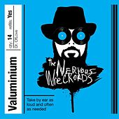 Valuminium by The Nervous Wreckords