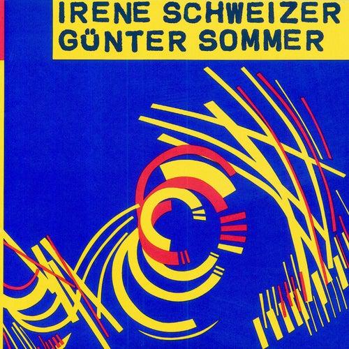 Irène Schweizer - Günter Sommer by Irène Schweizer