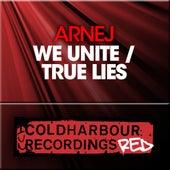 We Unite / True Lies by Arnej