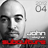 Subculture Selection 2012, Vol. 04 by Various Artists