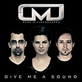 Give Me A Sound (Extended Mixes) by Various Artists