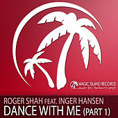Dance With Me - Part 1 by Roger Shah