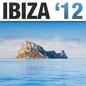Ibiza '12 by Various Artists