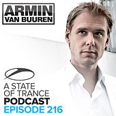 A State Of Trance Official Podcast 216 by Various Artists