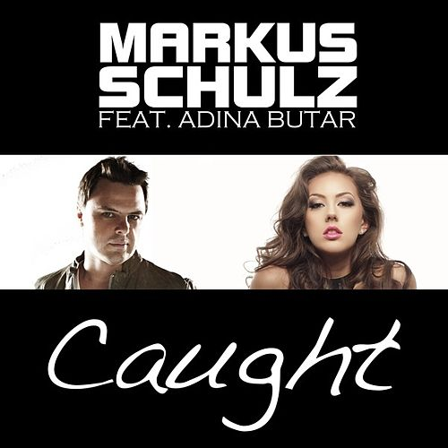 Caught by Markus Schulz