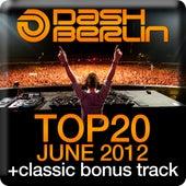 Dash Berlin Top 20 - June 2012 by Various Artists