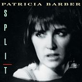 Split by Patricia Barber