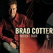 Patient Man by Brad Cotter