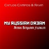 My Russian Dream (Remix Benjamin Franklin) by Carlos Campos