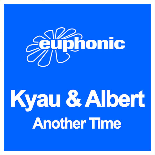 Another Time by Kyau & Albert