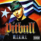 M.I.A.M.I. Money Is A Major Issue by Pitbull