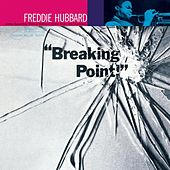Breaking Point (24-bit remaster) by Freddie Hubbard