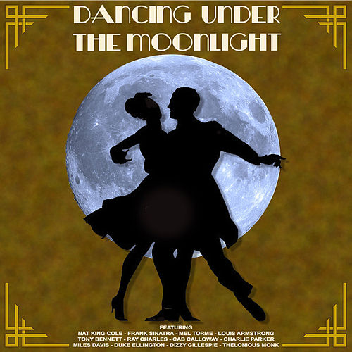 Dancing Under The Moonlight by Various Artists