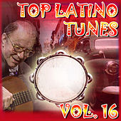 Top Latino Tunes Vol 16 by Various Artists