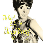 The Finest & Best Of Shirely Bassey by Shirley Bassey