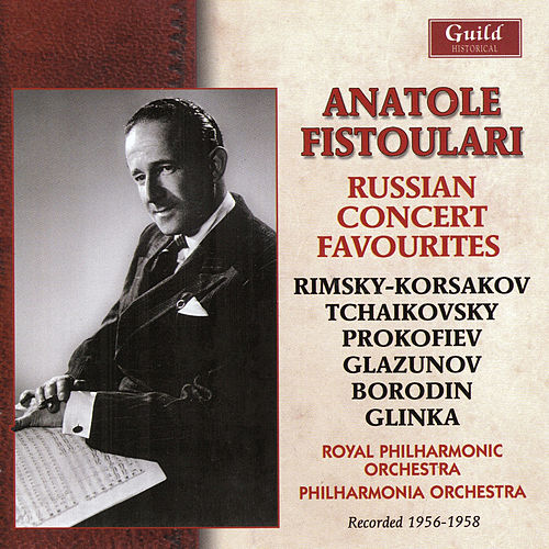 Anatole Fistoulari - Russian Concert Favourties by Various Artists