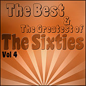 The Best and Greatest of The Sixties Vol 4 by Various Artists