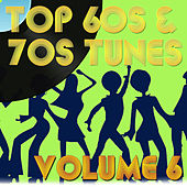 Top 60's & 70's Pop Tunes Vol 6 by Various Artists