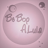 Be Bop A Lula by Various Artists