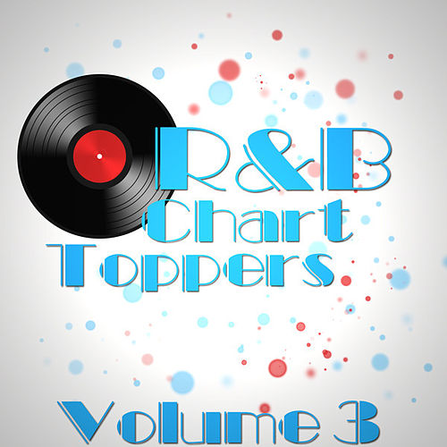 R&B Chart Toppers Volume 3 by Various Artists