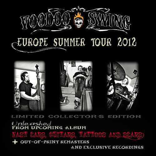Europe Summer Tour 2012 by Voodoo Swing