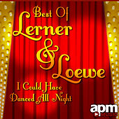Best of Lerner & Loewe - I Could Have Danced All Night by 101 Strings Orchestra