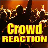 Crowd - Reaction: Sound Effects by Sound Effects Library