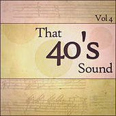 That 40s Sound - Vol 4 by Various Artists