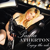 Enjoy The Ride by Paula Atherton