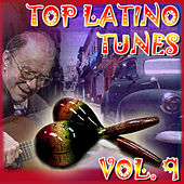 Top Latino Tunes Vol 9 by Various Artists