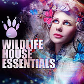 Wildlife House Essentials by Various Artists