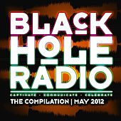 Black Hole Radio May 2012 by Various Artists