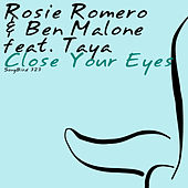 Close Your Eyes by Rosie Romero
