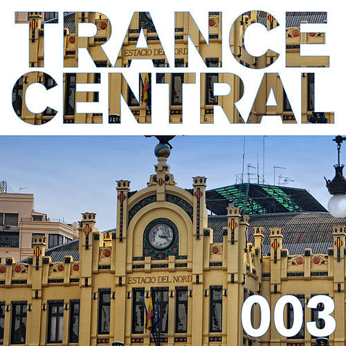 Trance Central 003 by Various Artists