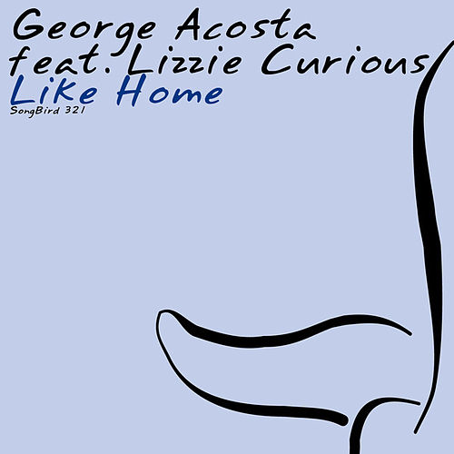 Like Home by George Acosta