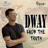 Know the Truth by D Way