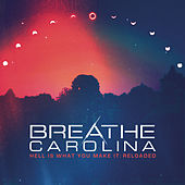 Hell Is What You Make It: Reloaded von Breathe Carolina