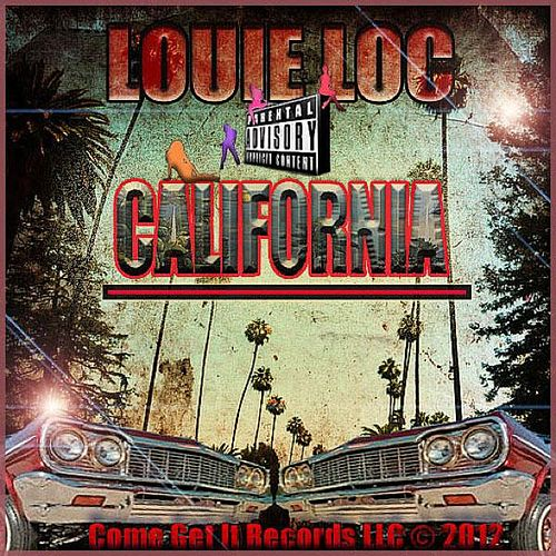 California by Louie Loc