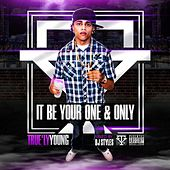 It Be Your One & Only True'ly Young by Various Artists