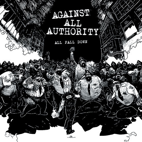 All Fall Down by Against All Authority