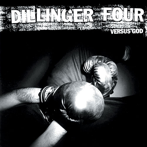 Versus God by Dillinger Four