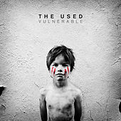 Vulnerable by The Used