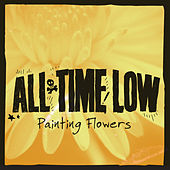 Painting Flowers by All Time Low
