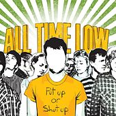 Put Up Or Shut Up (Deluxe Version) von All Time Low