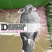 If You Could Only Keep Me Alive (Deluxe Version) by The Dangerous Summer