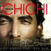 De Aquel La'o Del Rio by Chichi Peralta