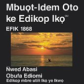 Efik New Testament (Dramatized) by The Bible