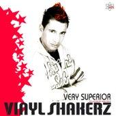 Very Superior (Platinum Edition) by Vinylshakerz